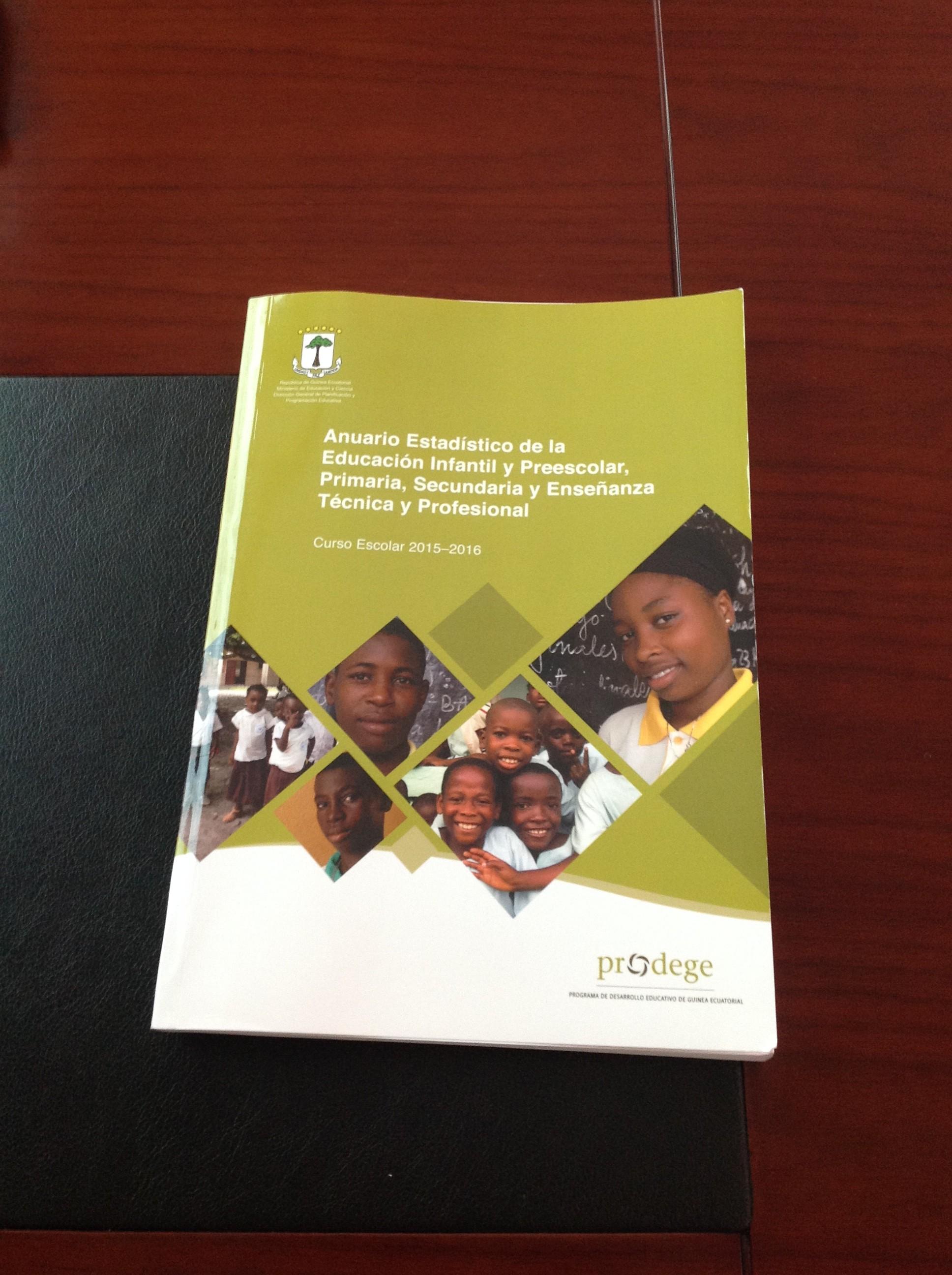 El Programa de Desarrollo Educativo de Guinea Ecuatorial (PRODEGE) presenta el anuario estadístico 2015 – 2016 al Ministerio de Educación y Ciencia.